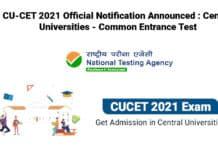 CU-CET 2021 Official Notification Announced : Central Universities - Common Entrance Test