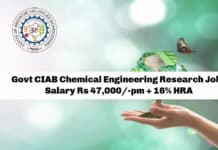 Govt CIAB Chemical Engineering Research Job - Salary Rs 47,000/-pm + 16% HRA