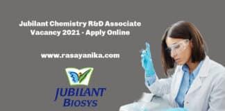 Jubilant Chemistry R&D Associate Vacancy 2021 - Apply Online