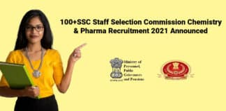 100+SSC Staff Selection Commission Chemistry & Pharma Recruitment 2021 Announced