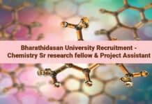 Bharathidasan University Recruitment - Chemistry Sr research fellow & Project Assistant