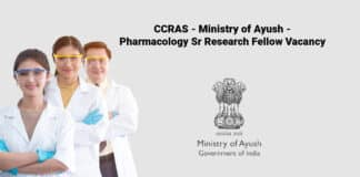 CCRAS - Ministry of Ayush - Pharmacology Sr Research Fellow Vacancy