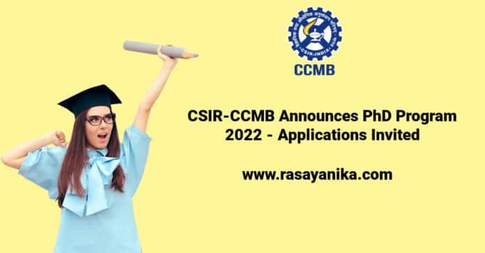 CSIR-CCMB Announces PhD Program 2022 - Applications Invited