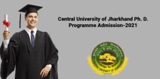 Central University of Jharkhand Ph. D. Programme Admission-2021