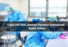Cipla Ltd FADL Analyst Vacancy Announced - Apply Online