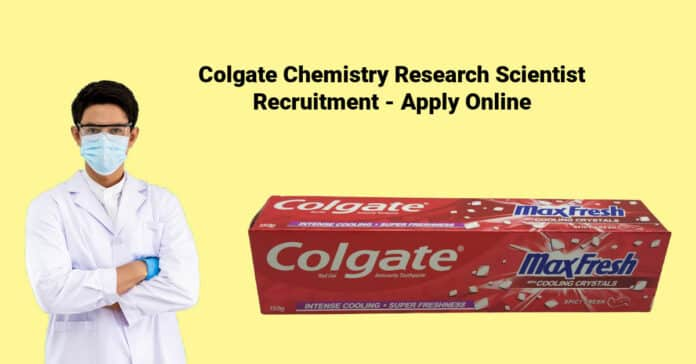 Colgate Chemistry Research Scientist Recruitment - Apply Online