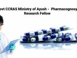 Govt CCRAS Ministry of Ayush - Pharmacognosy Research Fellow