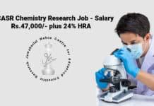 JNCASR Chemistry Research Job - Salary Rs.47,000/- plus 24% HRA