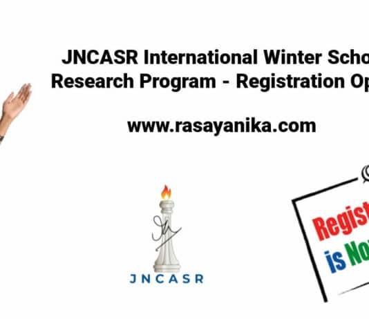 JNCASR International Winter School 2021 Research Program - Registration Open Now !