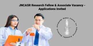 JNCASR Research Fellow & Associate Vacancy - Applications Invited