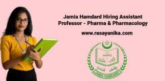 Jamia Hamdard Hiring Assistant Professor - Pharma & Pharmacology