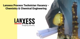 Lanxess Process Technician Vacancy - Chemistry & Chemical Engineering