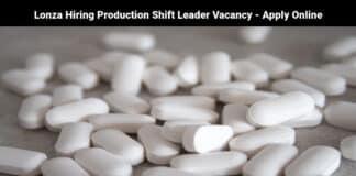 Lonza Hiring Production Shift Leader Vacancy - Apply Online