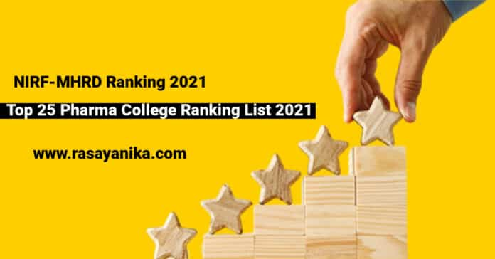 Top 25 Pharma College Ranking List 2021 In India Released By Govt NIRF-MHRD