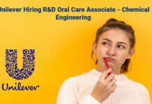 Unilever Hiring R&D Oral Care Associate - Chemical Engineering