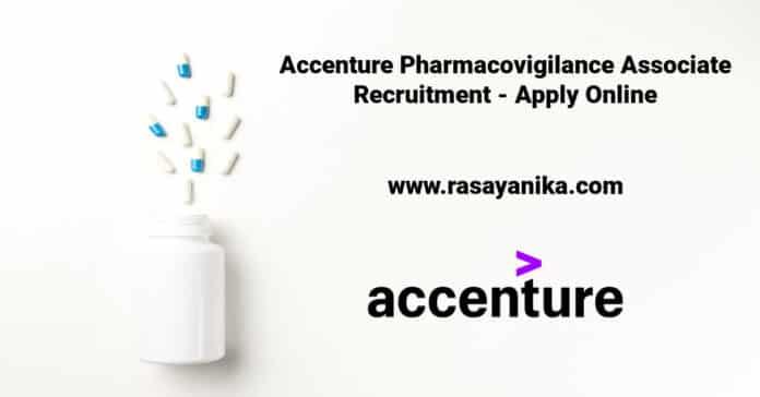 Accenture Pharmacovigilance Associate Recruitment - Apply Online