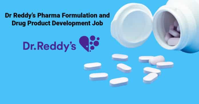 Dr Reddy's Pharma Formulation and Drug Product Development Job