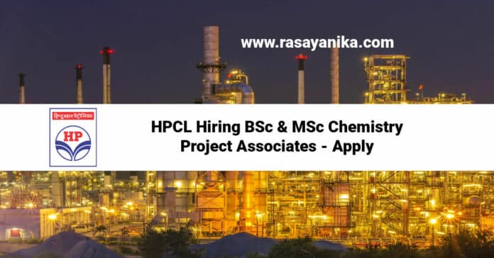 HPCL Hiring BSc & MSc Chemistry Project Associates - Apply