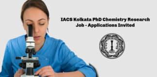 IACS Kolkata PhD Chemistry Research Job - Applications Invited