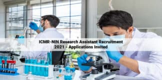 ICMR-NIN Research Assistant Recruitment 2021 - Applications Invited