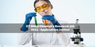 IIT Bhilai Chemistry Research Job 2021 - Applications Invited