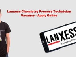 Lanxess Chemistry Process Technician Vacancy - Apply Online