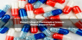 Manipal College of Pharmaceutical Sciences - Pharma Research Fellow