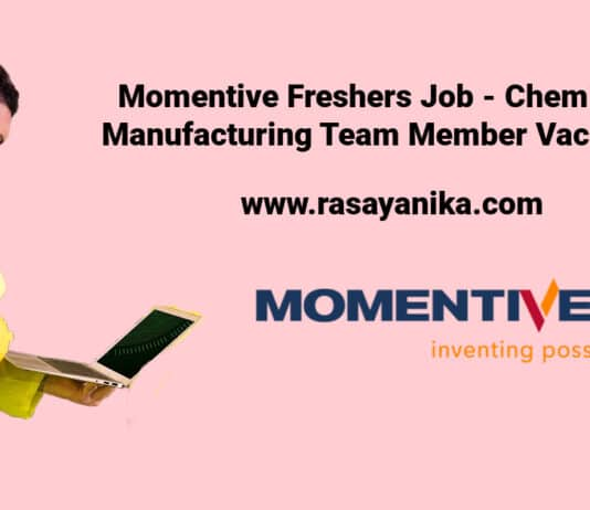 Momentive Freshers Job - Chemical Manufacturing Team Member Vacancy