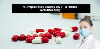 NII Project Fellow Vacancy 2021 - M Pharma Candidates Apply