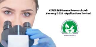 NIPER M Pharma Research Job Vacancy 2021 - Applications Invited