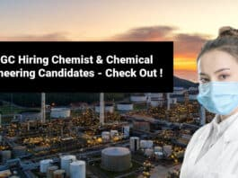 ONGC Hiring Chemist & Chemical Engineering Candidates - Check Out !