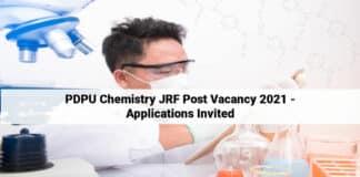 PDPU Chemistry JRF Post Vacancy 2021 - Applications Invited