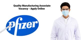 Pfizer Quality Manufacturing Associate Vacancy - Apply Online