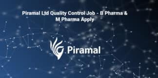 Piramal Ltd Quality Control Job - B Pharma & M Pharma Apply