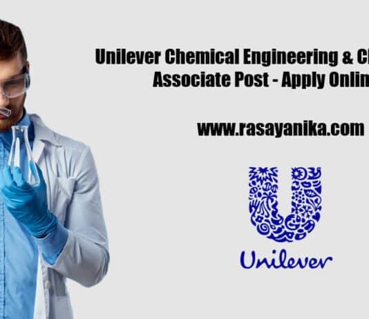 Unilever Chemical Engineering & Chemistry Associate Post - Apply Online