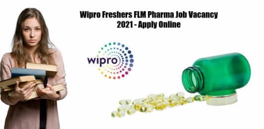 Wipro Freshers FLM Pharma Job Vacancy 2021 - Apply Online